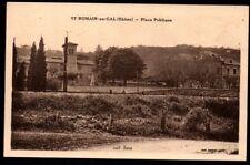 CPA  --  SAINT ROMAIN EN GAL Rhone 69  PLACE PUBLIQUE   978.D*