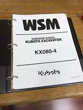 Kubota KX080-4 EXCAVATOR WSM Service Manual BINDER