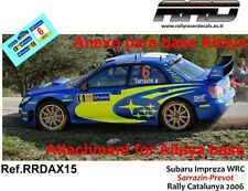 DECAL/CALCA 1/43; ANEXO Subaru Impreza WRC; Sarrazin-Prevot; Rally Catalunya 06