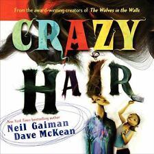 Crazy Hair: By Neil Gaiman
