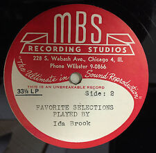 Ida Brook Favorite Piano Selections Played By LP VG+ MBS Acetate Chicago Private