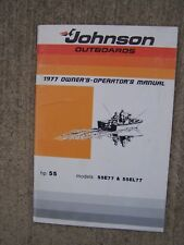 1977 Johnson 55 HP 55E77 55EL77 Outboard Motor Owner Manual MORE IN OUR STORE  S