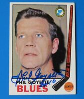 1969 TOPPS PHIL GOYETTE SIGNED HOCKEY CARD #21 ~ 100% GUARANTEE