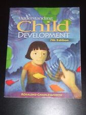 UNDERSTANDING CHILD DEVELOPMENT by Charlesworth 7e 2007