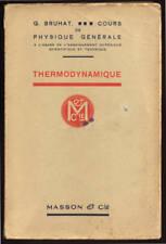 G. BRUHAT, THERMODYNAMIQUE (COURS ENSEIGNEMENT SUPÉRIEUR)