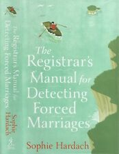 Sophie Hardach - The Registrar's Manual for Detecting Forced Marriages - 1st/1st