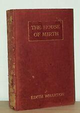 Edith Wharton - House of Mirth - 1st 1st 1st Issue - Author Age of Innocence NR
