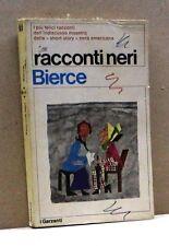 RACCONTI NERI - Bierce [Libro, I Garzanti]