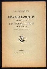 Martinotti G. - Prospero Lambertini e lo studio dell'anatomia a Bologna - 1927