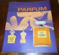 L'Univers du Parfum Fabienne PAVIA Editions SOLAR 2003