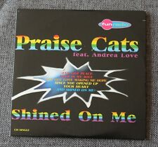 Praise Cats feat Andrea Love, shined on me, CD single