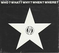 VARIOUS ARTISTS - WHO? WHAT? WHY? WHEN? WHERE? -(still sealed digi cd) - MORT A6