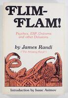 1987 James Randi FLIM-FLAM! Psychics, ESP, Unicorns SKEPTICS paranormal ASIMOV