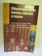 """Comet,Lejeune & Maury-Rouan """"Mémoire individuelle,Mémoire collective et Histoire"""