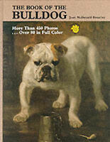 The Book of the Bulldog by Brearley, Joan M.