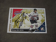 MICHAEL DEL ZOTTO AUTOGRAPHED 2007-2008 ITG HEROES AND PROSPECTS CARD