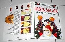 Brigitte Casagranda Divertiamoci con la PASTA SALATA LE FESTE DI NATALE - 1997
