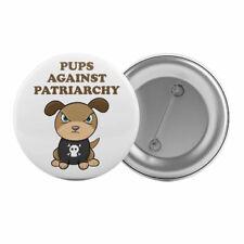 "Pups Against Patriarchy - Badge Button Pin 1.25"" 32mm Feminism Feminist Slogan"