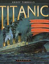 TITANIC - Der Mythos des Unsinkbaren Luxusliners - Geoff Tibballs BUCH