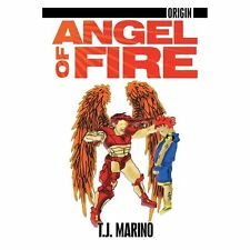 Origin : Angel of Fire by T. J. Marino (2012, Paperback)