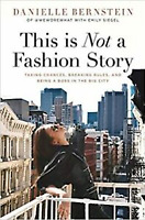 This is Not a Fashion Story by Danielle Bernstein (Digital,2020)