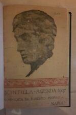 SCINTILLA AGENDA 1907 COMPILATA DA ROBERTO MARVASI ILL. GALANTE POSTIGLIONE