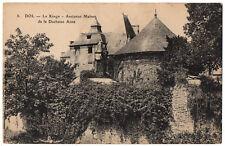CPA 35 - DOL DE BRETAGNE (Ille et Vilaine) - 8. Le Kingo. Ancienne maison de la