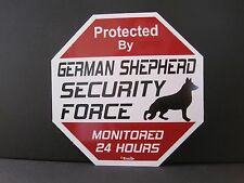 Sign: Protected By GERMAN SHEPHERD SECURITY FORCE MONITORED 24 HOURS