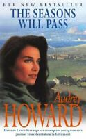 Seasons Will Pass By Audrey Howard. 9780340718148