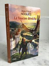 Jean-Côme Noguès Le faucon déniché J943 PKJ 2012