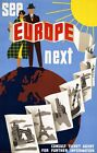 """Vintage Illustrated Travel Poster CANVAS PRINT See Europe Next 8""""X 12"""""""