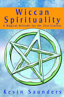Wiccan Spirituality by Saunders, Kevin | Paperback Book | 9780953663163 | NEW