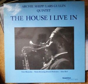 """ARCHIE SHEEP & LARS GULLIN QUINTET """"The House I Live In"""" lp"""