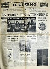 * IL GIORNO N°180/ 14/AGO/1962 * LA TERRA PUO' ATTENDERE . . .