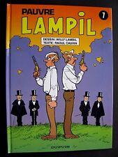 BD - PAUVRE LAMPIL N° 7 - LAMBIL & CAUVIN - DUPUIS EO 1995 TBE