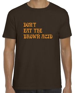 DON'T EAT THE BROWN ACID T-SHIRT (Gildan Branded woodstock lsd music festival)