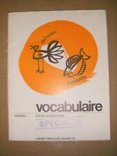 Vocabulaire Cours élémentaire - Moreau Cahier d'exercice - Manuel scolaire 1966