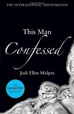 This Man Confessed (This Man Trilogy 3),Jodi Ellen Malpas