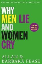 WHY MEN LIE & WOMEN CRY / ALLAN PEASE	9781409168522