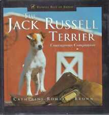 Catherine Romaine Brown / The Jack Russell Terrier Courageous Companion 1999