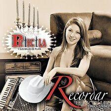 Priscila Y Sus Balas De Plata : Recordar Es Vivir CD