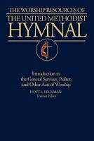 Worship Resources of the United Methodist Hymnal: By Hoyt L. Hickman