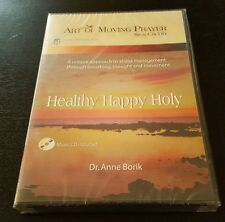 Healthy Happy Holy (DVD) Art Of Moving Prayer Sign Chi Do Dr. Anne Borik NEW