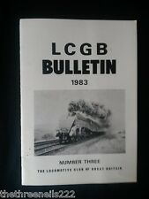LCGB - LOCOMOTIVE CLUB OF GREAT BRITAIN BULLETIN - MARCH 23 1983