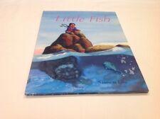 Little Fish by Sanne Te Loo and Sanne te Loo (2004, Hardcover)