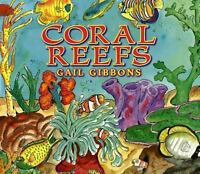 Coral Reefs [ Gibbons, Gail ] Used - Good