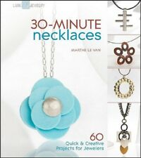 Beading Pattern Book 30 MINUTE NECKLACES ~ 60 Jewelry Projects