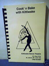 Kittiwake Dance Theatre Cookbook,St.John's Newfoundland