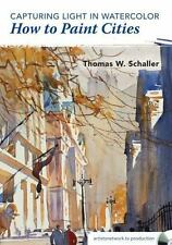 Capturing Light in Watercolor - How to Paint Cities