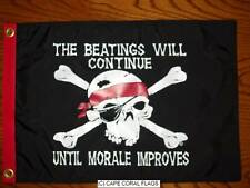 "PIRATE FLAG 12""X18"""" BEATINGS WILL CONT UNTIL MORALE IMPROVES"" BOAT/MOTORCYCLE"
